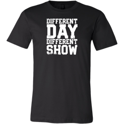 Different Day, Different Show Short Sleeve T-Shirt