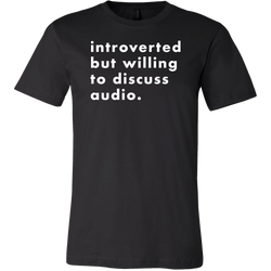 Introverted But Willing To Discuss Audio Short Sleeve T-Shirt
