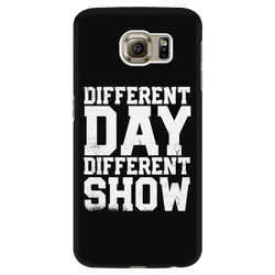 Different Day, Different Show Android Cell Phone Case