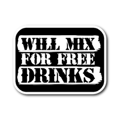 Will Mix For Free Drinks Sticker