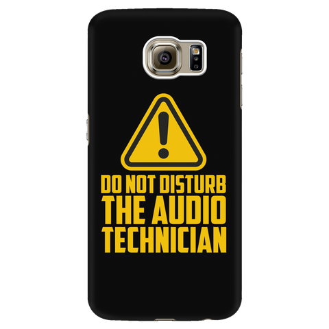 Do Not Disturb The Audio Technician Android Cell Phone Case
