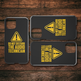 Do Not Disturb The Audio Technician iPhone Cell Phone Case