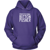 Professional Button Pusher Hoodie