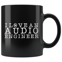 I Love An Audio Engineer Coffee Mug