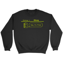 Status: Okay - Digital Console Battery Indicator Sweatshirt