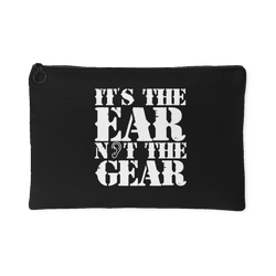It's the Ear Not the Gear Bag