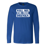 Will Mix For Free Drinks Long Sleeve Shirt