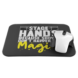 Stagehands Because Shows Don't Happen By Magic Mouse Pad
