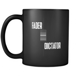 Fader Dictator Coffee Mug