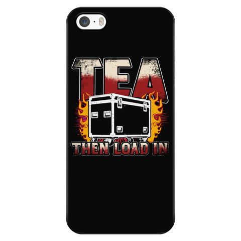 Tea, Then Load In Apple iPhone Case