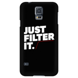 Just Filter It Samsung Galaxy Phone Case