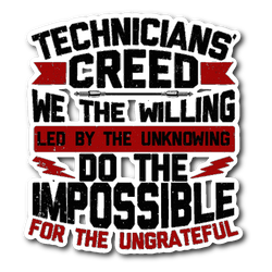 Technicians' Creed Sticker