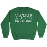 I Love An Audio Engineer Sweatshirt
