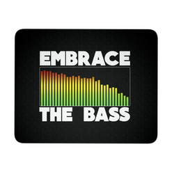 Embrace The Bass Mouse Pad