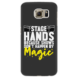 Stagehands Because Shows Don't Happen By Magic Android Cell Phone Case