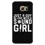 Just A Guy In Love With A Sound Girl iPhone Android Cell Phone Case