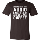 Instant Audio Engineer Just Add Coffee Short Sleeve T-Shirt