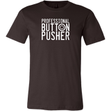 Professional Button Pusher Short Sleeve T-Shirt