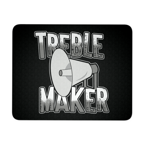 Treble Maker Mouse Pad