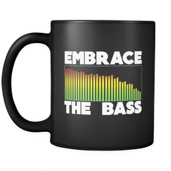 Embrace The Bass Coffee Mug