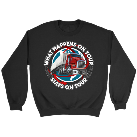 What Happens On Tour Sweatshirt