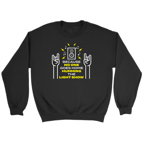 Humming The Light Show Sweatshirt