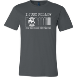 I Just Follow PA of the Day for the Comb Filtering Short Sleeve T-Shirt