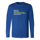 Sonic Manipulator and Vice Overlord of Vibration (Sound Girl) Long Sleeve Shirt
