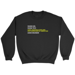 Sonic Manipulator and Vice Overlord of Vibration (Sound Girl) Sweatshirt