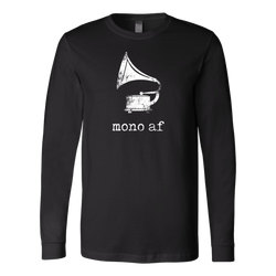 Mono AF Long Sleeve Shirt