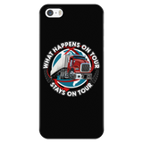 What Happens On Tour iPhone/Samsung Phone Case