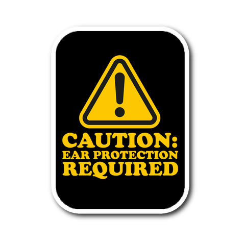 Caution: Ear Protection Required Sticker