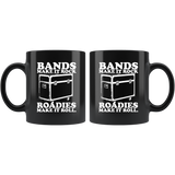 Bands Make It Rock...Roadies Make It Roll Coffee Mug