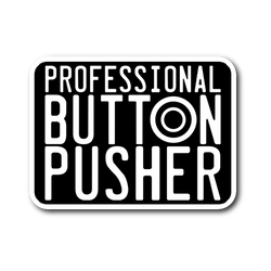 Professional Button Pusher Sticker