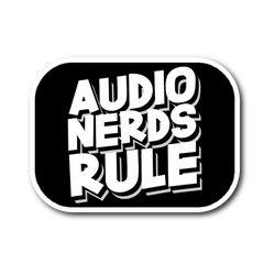 Audio Nerds Rule Sticker
