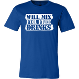 Will Mix For Free Drinks Short Sleeve T-Shirt