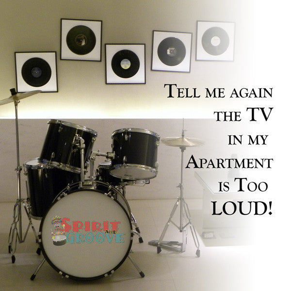 Tell Me Again My Drums are Too Loud - Drum Meme Monday