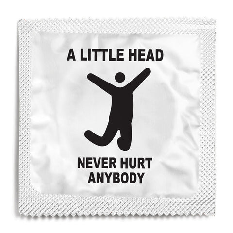 A Little Head Never Hurt Anybody Condom