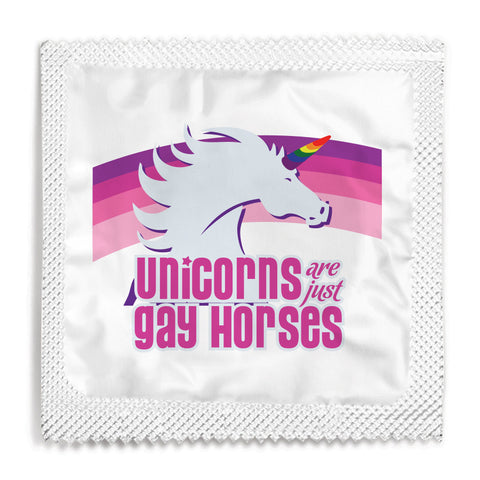 Unicorns Are Just Gay Horses Condom