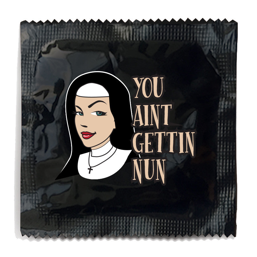 You Ain't Getting Nun Condom - 10 Condoms