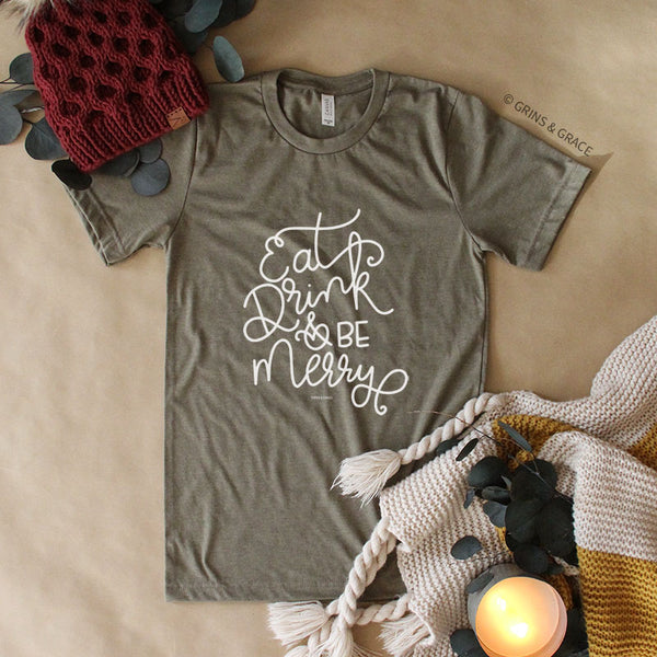 """EAT, DRINK, AND BE MERRY"" HOLIDAY MOM T-SHIRT IN OLIVE"