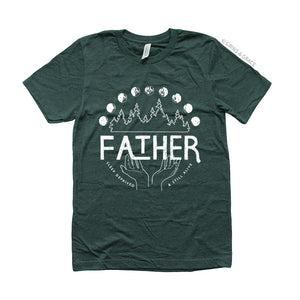 """FATHER: SLEEP DEPRIVED + STILL ALIVE"" DAD T-SHIRT IN EVERGREEN"