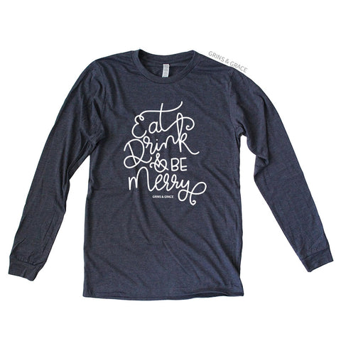 """EAT, DRINK, AND BE MERRY"" MOM LONG SLEEVE T-SHIRT IN NAVY - Grins & Grace"