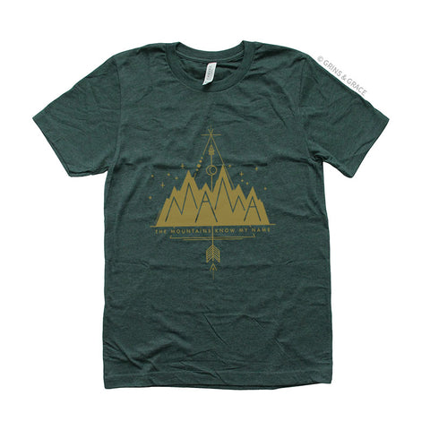 """MAMA: THE MOUNTAIN KNOWS MY NAME"" MOM T-SHIRT"