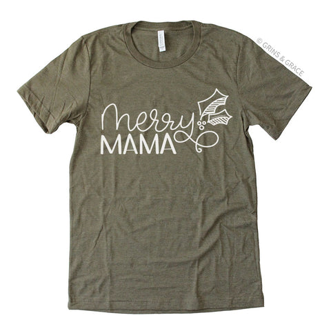 """MERRY MAMA"" HOLIDAY MOM T-SHIRT IN OLIVE"