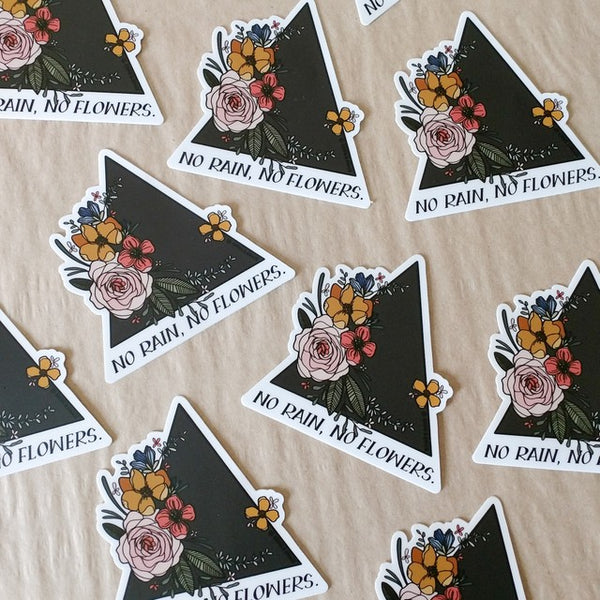 """NO RAIN, NO FLOWERS"" WATERPROOF STICKER - Grins & Grace"