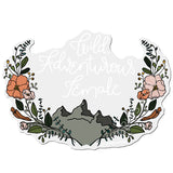 """WILD ADVENTUROUS FEMALE"" CLEAR WATERPROOF STICKER - Grins & Grace"