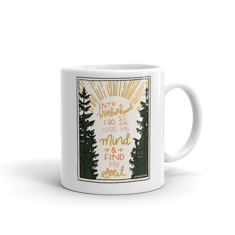 """INTO MOTHERHOOD I GO"" CERAMIC COFFEE MUG"