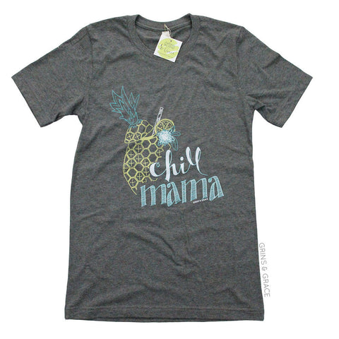 """CHILL MAMA"" MOM T-SHIRT WITH PINEAPPLE DRINK - Grins & Grace"