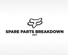 Fox Racing Spare Parts Breakdown 2017